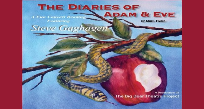 "This Friday (1-23-15): Steve Gaghagen – ""The Diaries Of Adam & Eve"" By Mark Twain"